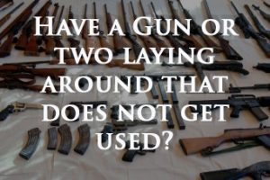have-a-gun-or-2-that-does-not-get-used