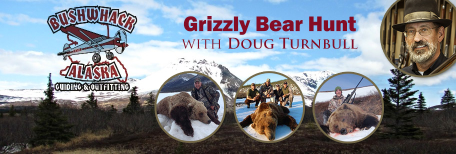 Bushwack Alaska Bear Hunt with Doug Turnbull banner